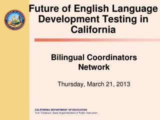 Bilingual Coordinators Network Thursday, March 21, 2013