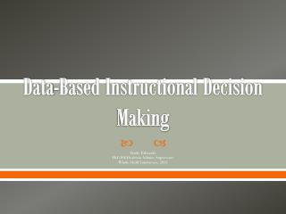 Data-Based Instructional Decision Making