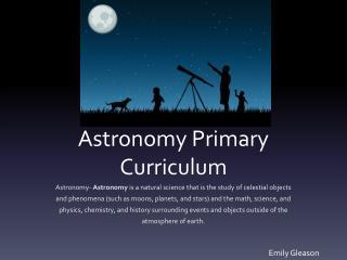 Astronomy Primary Curriculum