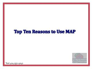 Top Ten Reasons to Use MAP