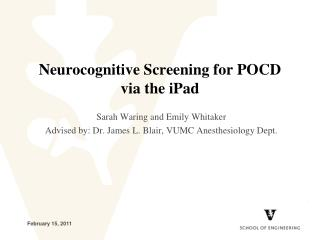 Neurocognitive Screening for POCD via the iPad