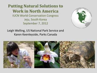 Putting Natural Solutions to Work in North America IUCN World Conservation Congress
