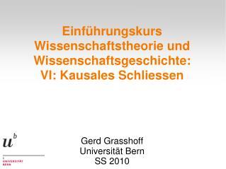 Einführungskurs Wissenschaftstheorie und Wissenschaftsgeschichte: VI: Kausales Schliessen