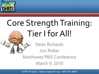 Core Strength Training:  Tier I for All!