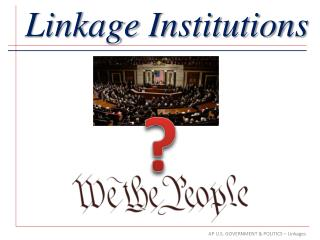 Linkage Institutions