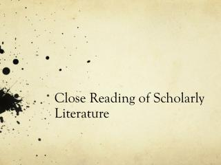 Close Reading of Scholarly Literature