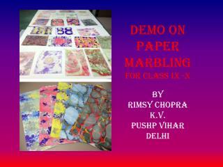 BY  RIMSY CHOPRA K.V. PUSHP VIHAR DELHI