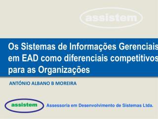 Os Sistemas de Informações Gerenciais em EAD como diferenciais competitivos para as Organizações