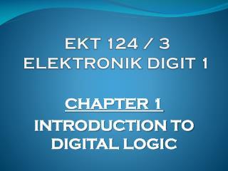 EKT  124  /  3 ELEKTRONIK DIGIT 1