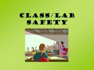 Class/lab Safety