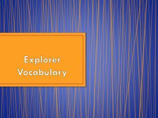 Explorer Vocabulary