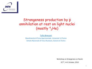 Strangeness production by p annihilation at rest on light nuclei (mostly  4 2 He)