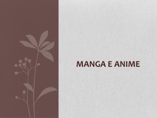 Manga E Anime