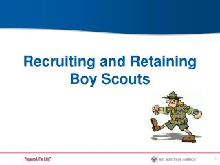Recruiting and Retaining Boy Scouts
