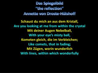 Schaust  du mich an aus dem  Kristall' Are you looking at me from within the crystal