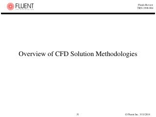 Overview of CFD Solution Methodologies