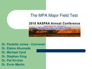 The MPA Major Field Test