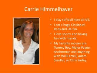 Carrie  Himmelhaver