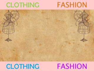 CLOTHING FASHION