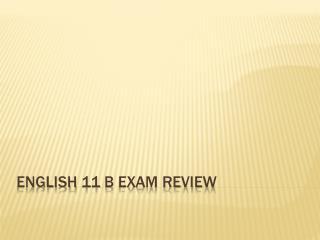 English 11 B Exam Review