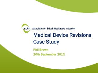 Medical Device Revisions Case Study