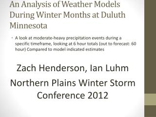 An Analysis of Weather Models During Winter Months at Duluth Minnesota
