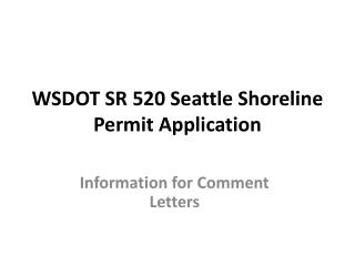 WSDOT SR 520 Seattle Shoreline Permit Application