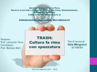 Relatore: Prof. Leonardo Terzo Correlatore: Prof. Barbara Berri