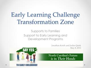 Early Learning Challenge Transformation Zone