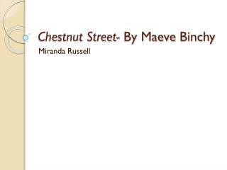 Chestnut Street-  By Maeve  Binchy
