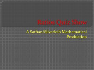 Ratios Quiz Show