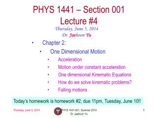 PHYS  1441  – Section 001 Lecture  #4