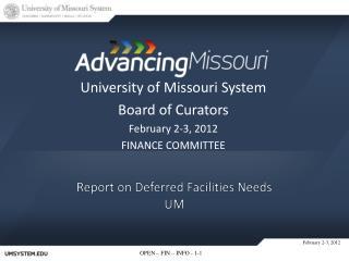 Report on  Deferred Facilities Needs UM