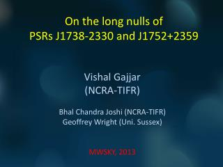 On the long nulls of  PSRs J1738-2330 and J1752+2359