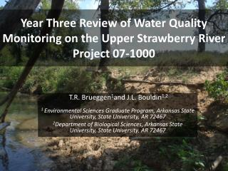 Year Three Review of Water Quality Monitoring on the Upper Strawberry River  Project 07-1000