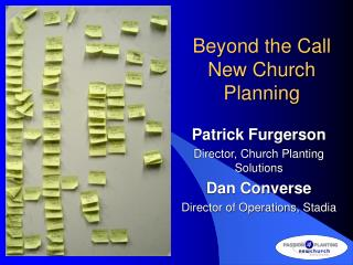 Beyond the Call: New Church Planning  Patrick Furgerson ...