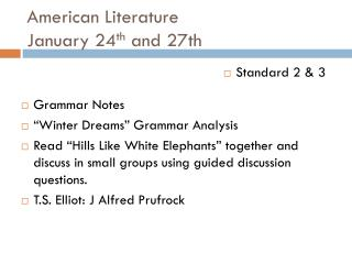 American Literature January 24 th  and 27th