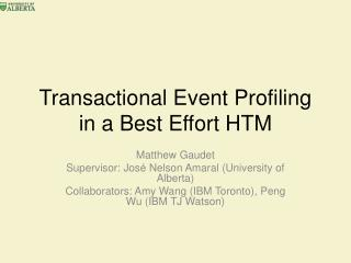 Transactional Event Profiling in a Best Effort HTM