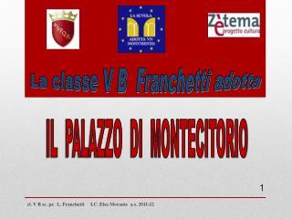La classe V B  Franchetti adotta