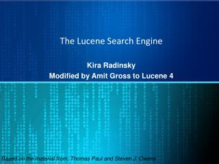 The  Lucene  Search Engine