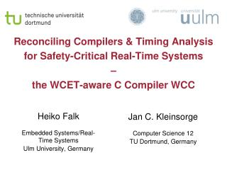 Heiko Falk Embedded Systems/Real-Time Systems Ulm University, Germany
