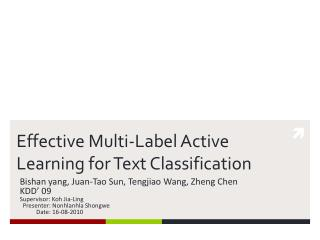 Effective Multi-Label Active Learning for Text Classification