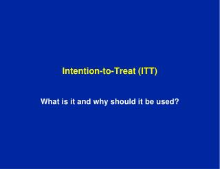 Intention-to-Treat (ITT)