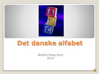 Det  danske alfabet