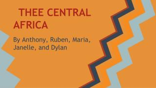 THEE CENTRAL AFRICA