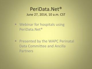 PeriData.Net® June 27, 2014, 10 a.m. CST