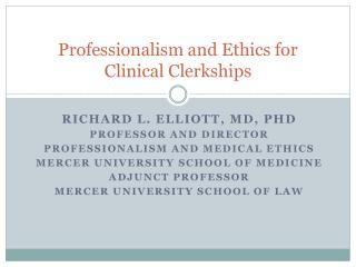 Professionalism and Ethics for  Clinical Clerkships