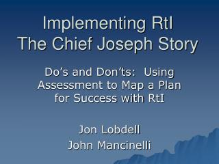 Implementing  RtI The Chief Joseph Story