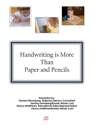 Handwriting is More Than  Paper and Pencils