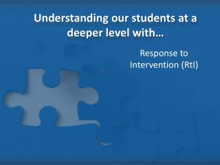 Understanding our students at a deeper level with…